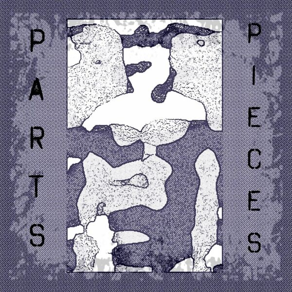 Cover art for Parts + Pieces